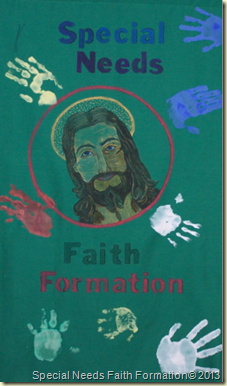 Banner for Special Needs Faith Formation.  The children's handprints surrounds the face of Jesus.